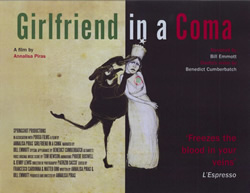 Click here for a poster and review of Girlfriend in a Coma